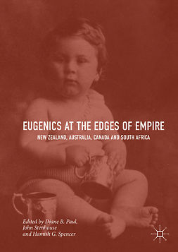 Paul, Diane B. - Eugenics at the Edges of Empire, ebook