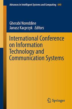 Kacprzyk, Janusz - International Conference on Information Technology and Communication Systems, ebook