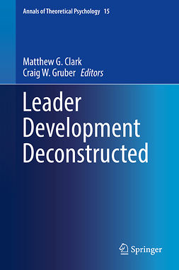 Clark, Matthew G. - Leader Development Deconstructed, ebook