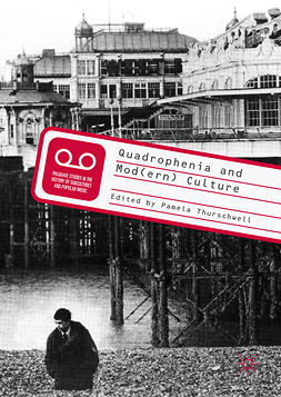 Thurschwell, Pamela - Quadrophenia and Mod(ern) Culture, ebook