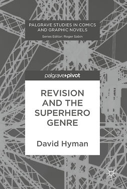 Hyman, David - Revision and the Superhero Genre, ebook