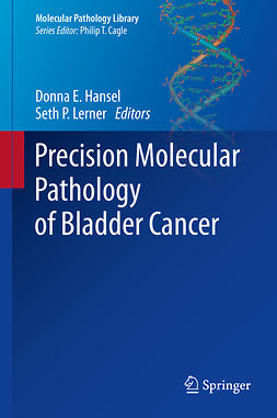 Hansel, Donna E. - Precision Molecular Pathology of Bladder Cancer, e-kirja