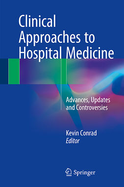 Conrad, Kevin - Clinical Approaches to Hospital Medicine, ebook