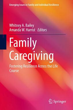 Bailey, Whitney A. - Family Caregiving, e-bok