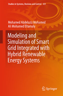 Eltamaly, Ali Mohamed - Modeling and Simulation of Smart Grid Integrated with Hybrid Renewable Energy Systems, ebook