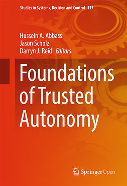 Abbass, Hussein A. - Foundations of Trusted Autonomy, ebook
