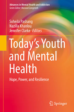 Clarke, Jennifer - Today's Youth and Mental Health, e-bok