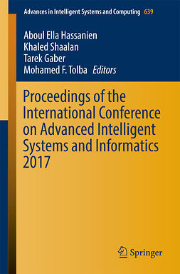 Gaber, Tarek - Proceedings of the International Conference on Advanced Intelligent Systems and Informatics 2017, ebook