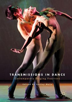 Main, Lesley - Transmissions in Dance, e-bok