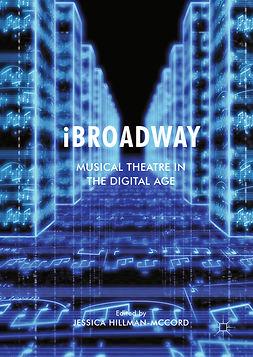 Hillman-McCord, Jessica - iBroadway, ebook