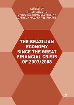 Arestis, Philip - The Brazilian Economy since the Great Financial Crisis of 2007/2008, ebook