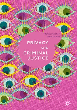 Marshall, Daniel - Privacy and Criminal Justice, e-bok