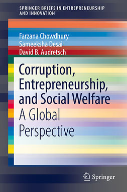 Audretsch, David B. - Corruption, Entrepreneurship, and Social Welfare, ebook