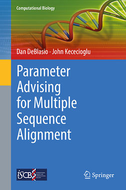 DeBlasio, Dan - Parameter Advising for Multiple Sequence Alignment, ebook