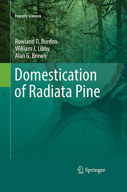 Brown, Alan - Domestication of Radiata Pine, ebook