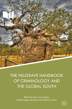 Carrington, Kerry - The Palgrave Handbook of Criminology and the Global South, ebook