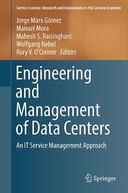 Gómez, Jorge Marx - Engineering and Management of Data Centers, e-bok