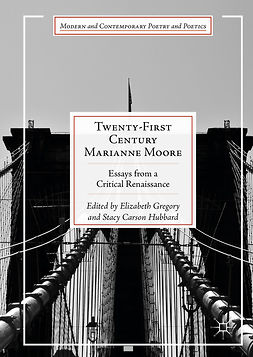 Gregory, Elizabeth - Twenty-First Century Marianne Moore, ebook