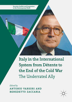Varsori, Antonio - Italy in the International System from Détente to the End of the Cold War, e-kirja