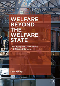 Behling, Felix - Welfare Beyond the Welfare State, ebook