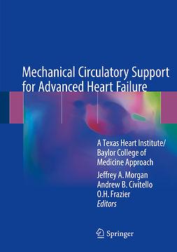 Civitello, Andrew B. - Mechanical Circulatory Support for Advanced Heart Failure, ebook
