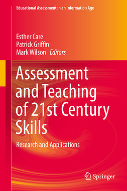 Care, Esther - Assessment and Teaching of 21st Century Skills, e-bok