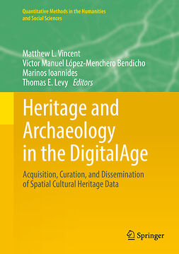Bendicho, Víctor Manuel López-Menchero - Heritage and Archaeology in the DigitalAge, ebook