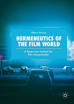 Baracco, Alberto - Hermeneutics of the Film World, ebook