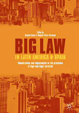 Gómez, Manuel - Big Law in Latin America and Spain, ebook