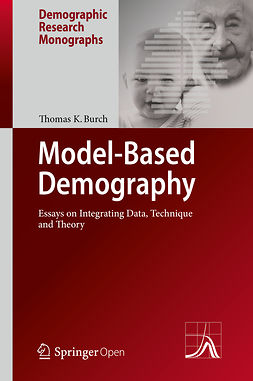Burch, Thomas K. - Model-Based Demography, ebook