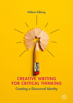 Edberg, Hélène - Creative Writing for Critical Thinking, ebook