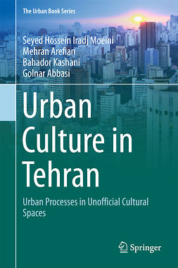 Abbasi, Golnar - Urban Culture in Tehran, ebook