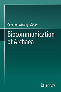 Witzany, Guenther - Biocommunication of Archaea, e-kirja