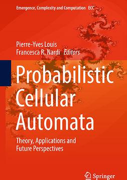Louis, Pierre-Yves - Probabilistic Cellular Automata, ebook