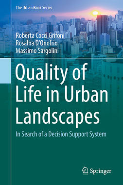 D'Onofrio, Rosalba - Quality of Life in Urban Landscapes, e-kirja