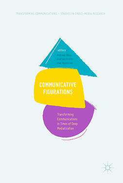 Breiter, Andreas - Communicative Figurations, e-bok