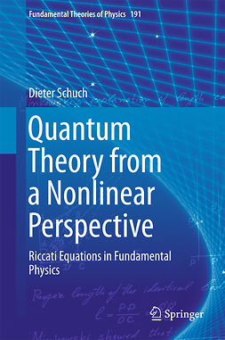 Schuch, Dieter - Quantum Theory from a Nonlinear Perspective, e-kirja