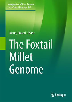 Prasad, Manoj - The Foxtail Millet Genome, ebook