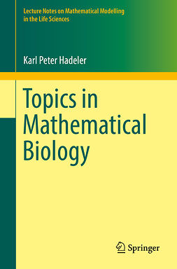Hadeler, Karl Peter - Topics in Mathematical Biology, ebook