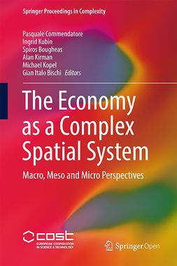 Bischi, Gian Italo - The Economy as a Complex Spatial System, ebook