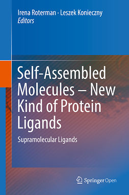 Konieczny, Leszek - Self-Assembled Molecules – New Kind of Protein Ligands, ebook