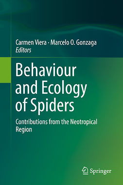 Gonzaga, Marcelo O. - Behaviour and Ecology of Spiders, e-bok
