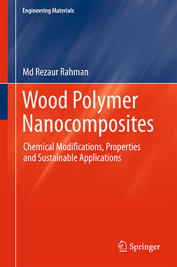 Rahman, Md Rezaur - Wood Polymer Nanocomposites, ebook