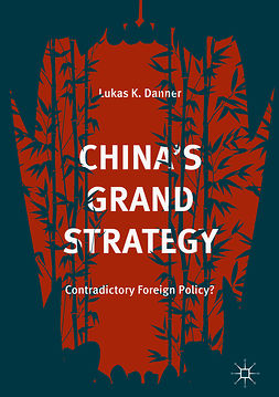 Danner, Lukas K. - China's Grand Strategy, ebook