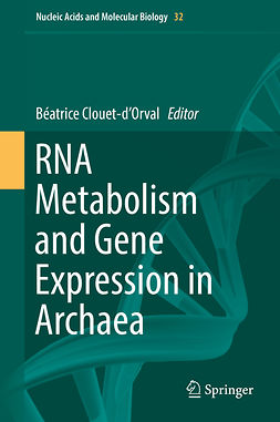 Clouet-d'Orval, Béatrice - RNA Metabolism and Gene Expression in Archaea, ebook