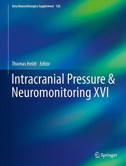 Heldt, Thomas - Intracranial Pressure & Neuromonitoring XVI, e-bok
