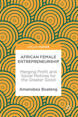 Boateng, Amanobea - African Female Entrepreneurship, ebook