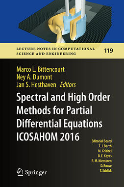 Bittencourt, Marco L. - Spectral and High Order Methods for Partial Differential Equations  ICOSAHOM 2016, ebook