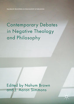 Brown, Nahum - Contemporary Debates in Negative Theology and Philosophy, e-bok