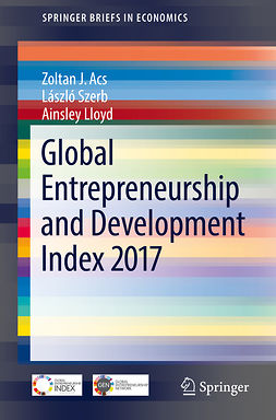 Acs, Zoltan J. - Global Entrepreneurship and Development Index 2017, ebook